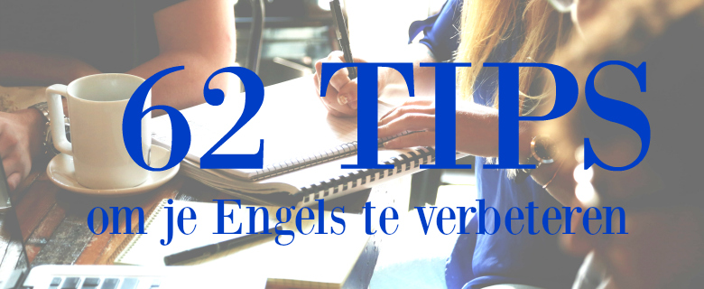 Engels Verbeteren 62 Tips Improve Your Business English