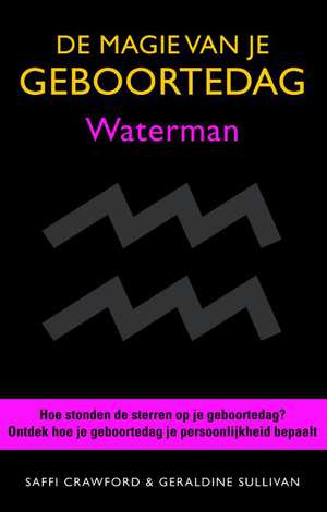 De magie van je geboortedag waterman - improveyourbusinessenglish